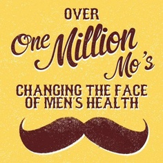 Movember mo's - don't shave in November, fight cancer in men